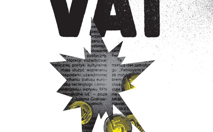 Teoretyczne państwo w praktyce, czyli dlaczego potrzebujemy komisji śledczej ds. VAT